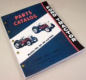 FORD 2N 8N 9N NAA TRACTOR MASTER PARTS MANUAL CATALOG NEW PRINT 1939-1953 ALL