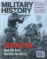 BEYOND FEAR July 2010 MILITARY HISTORY Magazine DIEN BIEN PHU / VINNY RIDGE / ++