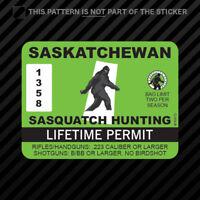 Saskatchewan Sasquatch Hunting Permit Sticker Vinyl Bigfoot Canada sk