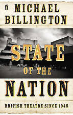 State of the Nation: British Theatre since 1945, Michael Billington | Paperback
