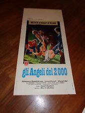LOCANDINA,GLI ANGELI DEL 2000,Franco Citti, Evi Marandi, SEXY Ranieri.