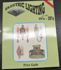 ELECTRIC LIGHTING OF THE 20'S AND 30'S Price Guide Reference