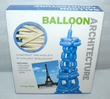 Larry Moss Balloon Architecture: Construct the Worlds 10 Coolest Buildings