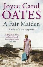 Fair Maiden, A ' Oates, Joyce Carol