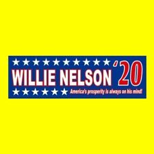 """Funny """"WILLIE NELSON '20"""" President BUMPER STICKER country music outlaw 2020"""