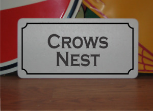 Crows Nest Metal Sign