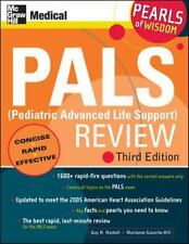 PALS (Pediatric Advanced Life Support) Review: Pearls of Wisdom, Third Edition,