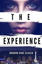 The Experience: An Erotic Novel by Brandon Alcocer