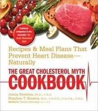 The Great Cholesterol Myth Cookbook: Recipes and Meal Plans That Prevent Heart