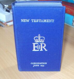 NEW TESTAMENT TO COMMEMORATE QUEENS CORONATION 1953 - VERY GOOD CONDITION
