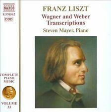 Liszt: Wagner and Weber Transcriptions, Piano Music Vol 33, New Music