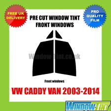 VW CADDY VAN 2003-2014 FRONT PRE CUT WINDOW TINT