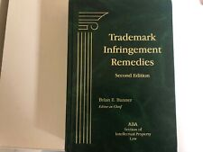 Trademark Infringement Remedies by Brian E. Banner (2012, Hardcover)