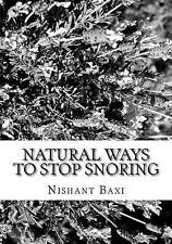 NEW Natural Ways To Stop Snoring by Mr Nishant K Baxi