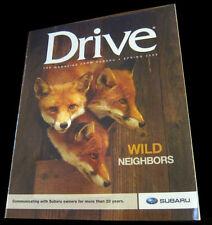 Subaru Drive magazine Spring 2009 Wild Neighbors Subaru Legacy 20th anniversary