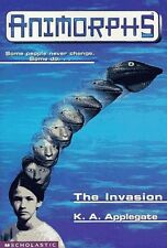 The Invasion (Animorphs #1) by K.A. Applegate