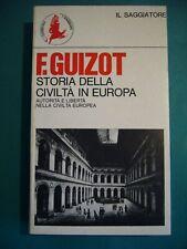 STORIA DELLA CIVILTA' IN EUROPA   F. GUIZOT      IL SAGGIATORE