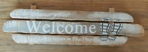 Large rustic wood WELCOME sign / Life is better in flip flops / Beach theme