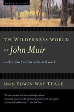The Wilderness World of John Muir by Muir, John