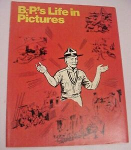 B-P's Life in Pictures The Bayden-Powell Story by Alan Jason - Boy Scouts RARE