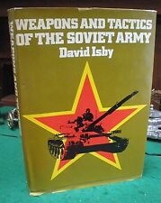 WEAPONS AND TACTICS OF THE SOVIET ARMY 1981 Isby HC/DJ/1st Cold War Photos Maps!