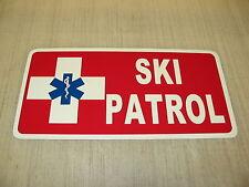 "6""X12"" SKI PATROL Sign 4 Mountain Mtn. Downhill Skiers X-Country Cross"