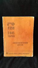 Universal UTB U350 U445 Tractor Instruction Book