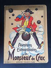 Très joli livre illustré Les aventures extraordinaires de Monsieur de Crac