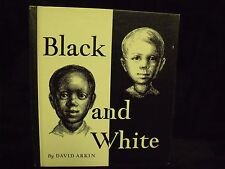 1968 BLACK AND WHITE BY DAVID ARKIN GRADE SCHOOL SOCIOLOGY BOOK