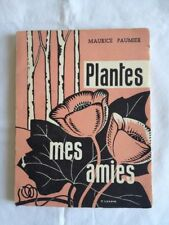 Plantes Mes Amies - Maurice Paumier