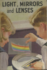 LADYBIRD JUNIOR SCIENCE BOOK - LIGHT, MIRRORS and LENSES Series 621 1962 1st Ed.