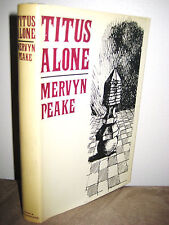 TITUS ALONE Mervyn Peake GORMENGHAST 1st Reset & Illustrated Edition CLASSIC