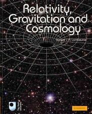 Relativity, Gravitation and Cosmology: By Lambourne, Robert J. A.