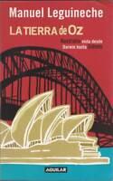 La tierra de Oz. Australia vista desde Darwin hasta Sidney - Manuel Legineche