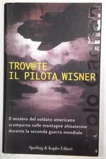 TROV@TE IL PILOTA WISNER - Paolo Cagnan - Sperling & Kupfer - 2001 - RILEGATO