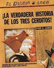 ¡La Verdadera Historia de los Tres Cerditos! by Jon Scieszka (2009, Paperback)