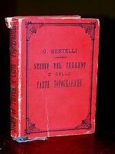 T497_LO STUDIO DEL TERRENO E DELLE CARTE TOPOGRAFICHE-Cap.G.Bertelli-Torino 1895