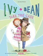 Ivy and Bean Take the Case: Book 10 (Ivy & Bean) by Annie Barrows