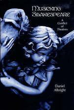 Musicking Shakespeare (Eastman Studies in Music) by Albright, Daniel