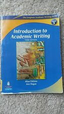 Introduction to Academic Writing by Ann Hogue and Alice Oshima (2006, Paperback)