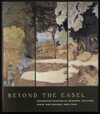 BEYOND THE EASEL Bonnard Vuillard Denis Roussel exhibition catalogue 2001