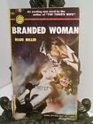 Branded Woman by Wade Miller FIRST Ed 1952 Tracks Revenge on Man Abducted Her