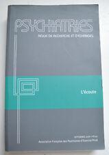 Psychiatres L'écoute n°150 revue de recherche et d'échanges sept 2008