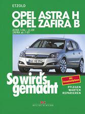OPEL ASTRA H 2004-2009 ZAFIRA B 05-2011 REPARATURANLEITUNG SO WIRDS GEMACHT 135