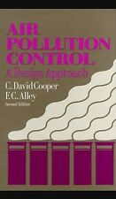 Air Pollution Control: A Design Approach 2nd Edition by Cooper and Alley