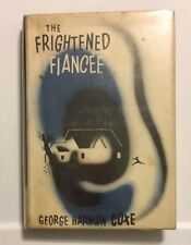 The Frightened Fiancee By George Harmon Coxe 1950 FIRST EDITION W/ Dust Jacket