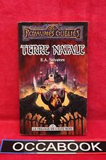 Terre natale - Les royaumes oublies - R.-A. Salvatore