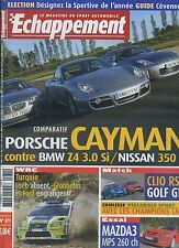ECHAPPEMENT n°471 11/2006PORSCHE CAYMAN BMW Z4 NISSAN 350GT MAZDA 3 MPS GOLF GTI