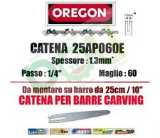 "CATENA PER MOTOSEGA OREGON 25AP060E  PASSO 1/4"" x SPESSORE 1,3 mm 60 MAGLIE"