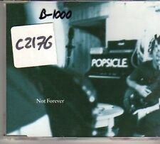(CO611) Popsicle, Not Forever - 1996 CD